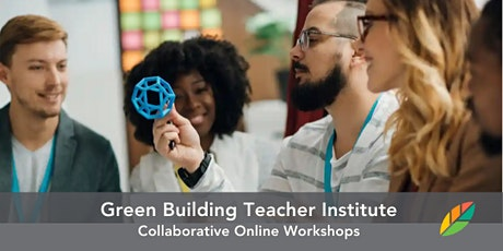 EcoRise: Green Building Teacher Institute tickets