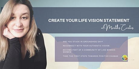Create your Life Vision Statement tickets