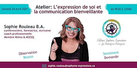 L'EXPRESSION DE SOI ET LA COMMUNICATION BIENVEILLANTE tickets