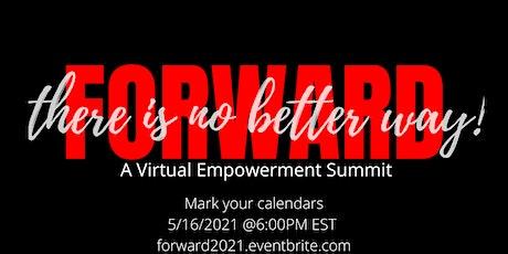 FORWARD: A Virtual Empowerment Seminar tickets