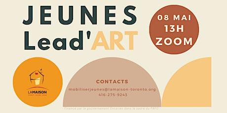 JEUNES Lead'ART billets