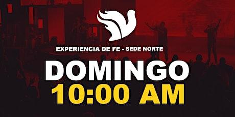 Experiencia de Fe 10:00am Sede Norte entradas