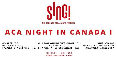 SING! In Concert: Aca Night in Canada I tickets