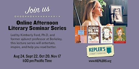 Online Afternoon Literary Seminar Series billets