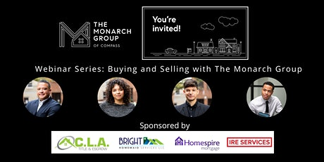 The Monarch Group's Guide on Buying a Home in the Current Market tickets