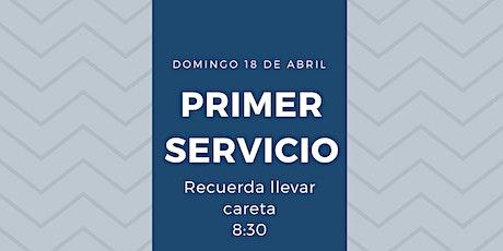 Primer Servicio Presencial 18 de Abril entradas