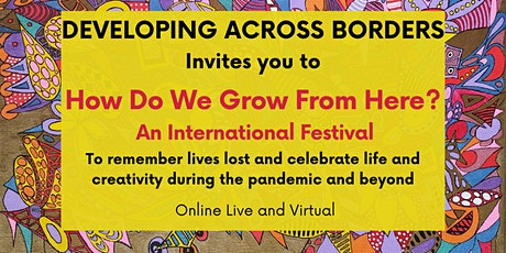 """Developing Across Borders Presents """"How Do We Grow From Here?"""" tickets"""