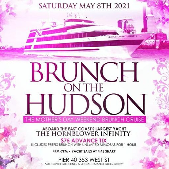 5.8 | Mother's Day BRUNCH ON THE HUDSON on board the HORNBLOWER INFINITY image