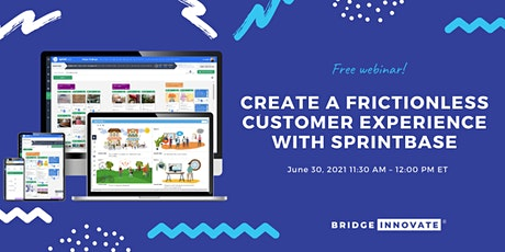Create a Frictionless Customer Experience with Sprintbase entradas