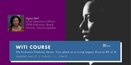 The Economic Posterity Series-Your place as a Living Legacy(Course #3 of 3) tickets