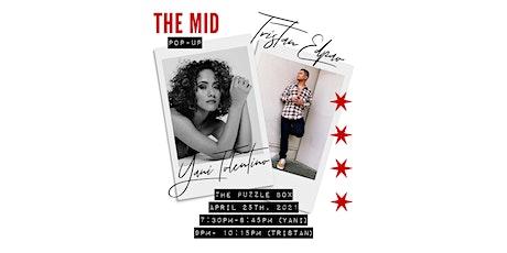 THE MID Pop-Up w/ Yani Tolentino & Tristan Edpao tickets
