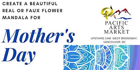 Mother's Day Flower Mandala ONLINE tickets