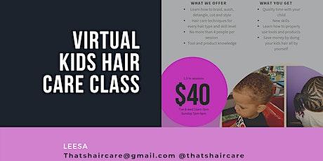 Virtual Kids Haircare Class tickets