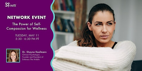 The Power of Self-Compassion for Wellness tickets