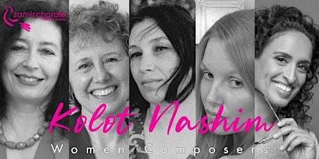Kolot Nashim: Jewish Music by Women Composers - Part II tickets