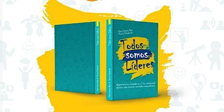 """Lanzamiento del bestseller de Amazon """"Todos somos líderes"""" con su autora entradas"""