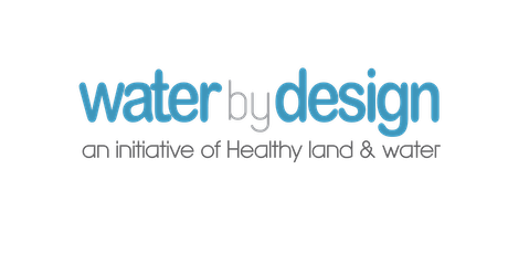 Water by Design - REEF Community of Practice - Integrated Water Planning tickets