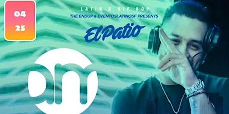 THE ENDUP & EVENTOSLATINOSF PRESENT: EL PATIO tickets