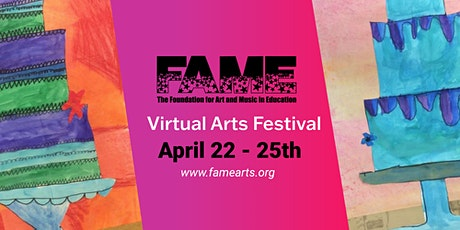 FAME Virtual Arts Festival tickets