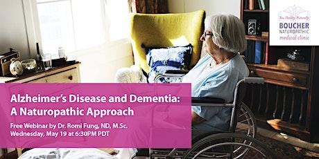 Alzheimer's Disease and Dementia: A Naturopathic Approach tickets