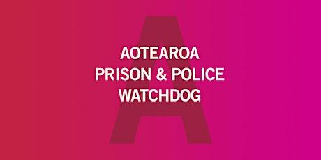 Aotearoa Prison & Police Watchdog - Wellington workshop tickets