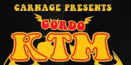"Carnage Presents ""GORDO"" KTM Tour tickets"