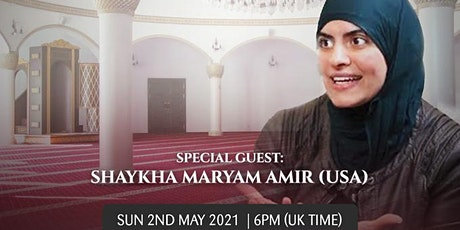 Salah and Khushu: How to Practically Improve with Shaykha Maryam Amir: FREE tickets