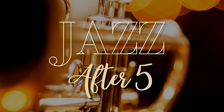 Jazz After 5 with Rod Foster & Company tickets