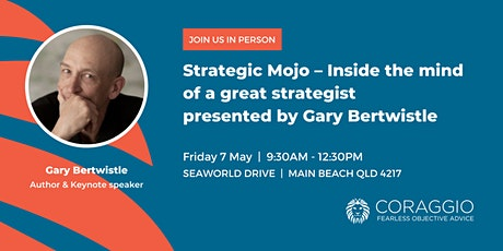 Strategic Mojo – Inside the mind of a great strategist with Gary Bertwistle tickets