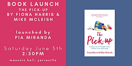 BOOK LAUNCH - The Pick Up by Fiona Harris and Mike McLeish tickets