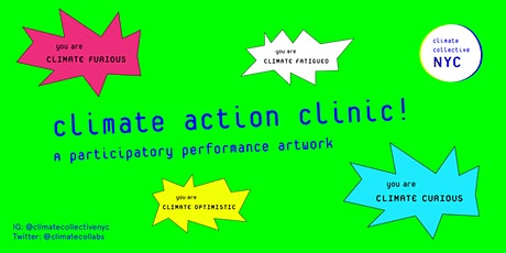 Climate Action Clinic (8 PM) tickets