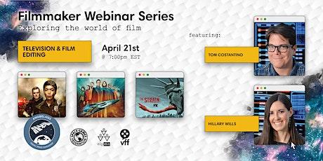 Filmmaking Webinar Series: Film & Television Editing tickets
