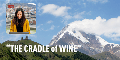 Georgian Wine, Culture, and Tradition: South Caucasus Georgia Virtual Tour tickets