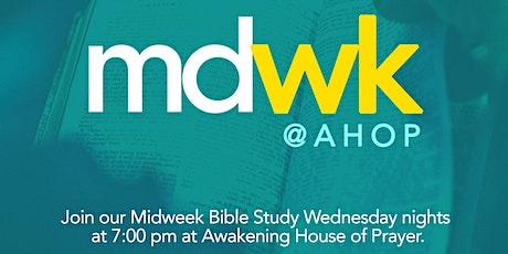 Midweek@AHOP: Midweek Bible Study at Awakening House of Prayer tickets