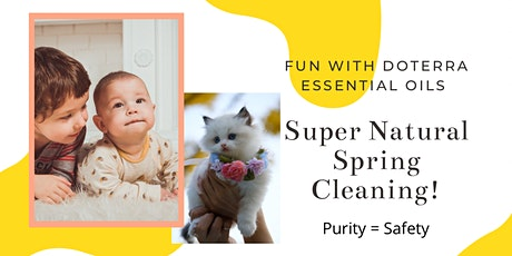 Super Natural  Spring Cleaning tickets