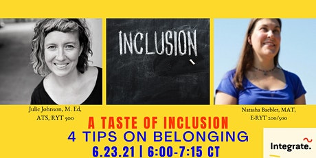 A Taste of Inclusive Spaces: 4 Strategies for Belonging tickets