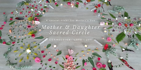 Mother & Daughter Sacred Circle tickets