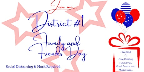 District # 1 Family and Friends Day tickets