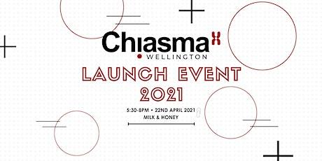 Chiasma Wellington Launch 2021 tickets