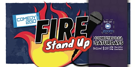 Comedy2Go presents: FIRE STAND-UP - Live Online Comedy Show tickets