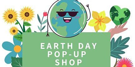 Earth Day Pop Up Shop tickets