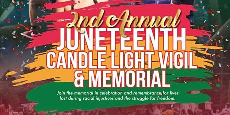 2nd Annual Juneteenth Candle Light Vigil & Memorial Event- Masks Required tickets