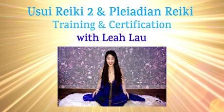 Usui Reiki Level 2 & Pleiadian Reiki Certification with Leah Lau tickets