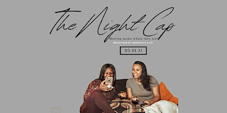 The Nightcap-Virtual Summit and Silent Auction tickets