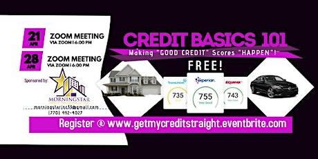 "Credit Basics 101 Seminar ""Making Good  Credit HAPPEN!"" tickets"