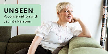 Unseen: A conversation with Jacinta Parsons tickets