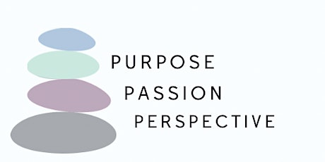 Purpose, Passion and Perspective tickets