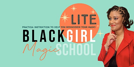 Black Girl Magic School Lite: Black Women in Mythology tickets
