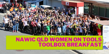 NAWIC QLD WOMEN ON TOOLS TOOLBOX BREAKFAST tickets
