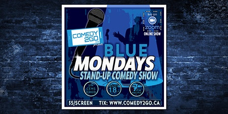 Blue Mondays | Live Online Comedy Show tickets